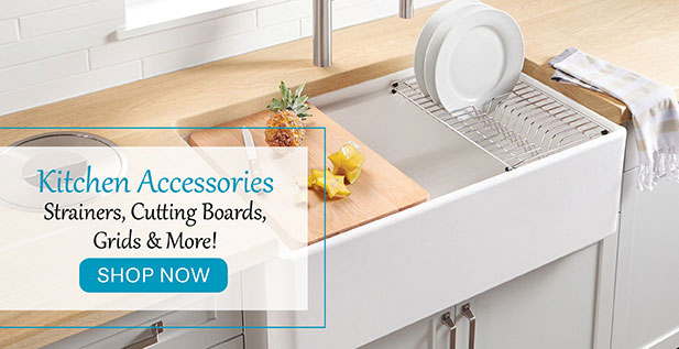 Kitchen Accessories - Strainers, Cutting Boards, Grids & More! Shop Now