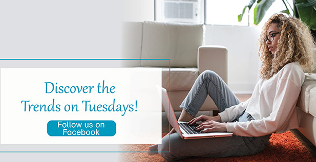 Discover the Trends on Tuesdays! Follow Us on Facebook